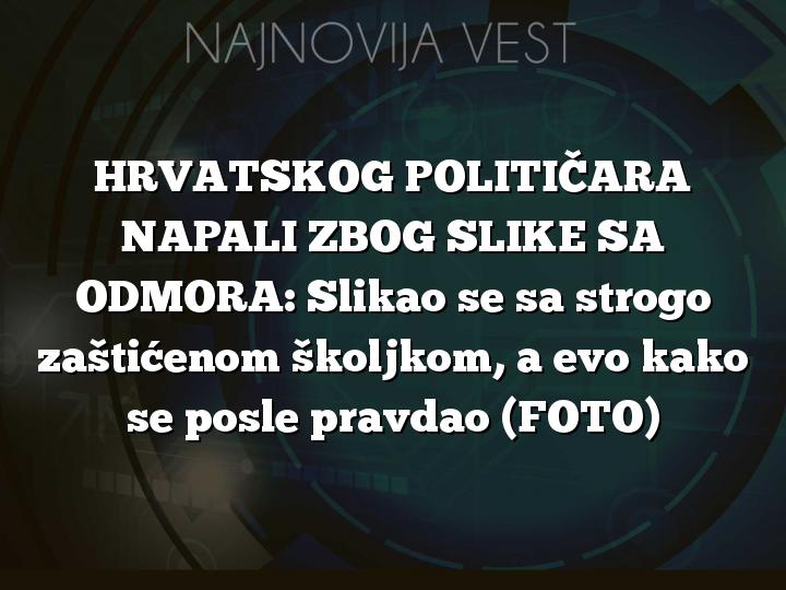 HRVATSKOG POLITIČARA NAPALI ZBOG SLIKE SA ODMORA: Slikao se sa strogo zaštićenom školjkom, a evo kako se posle pravdao (FOTO)